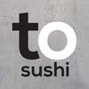 To-Sushi